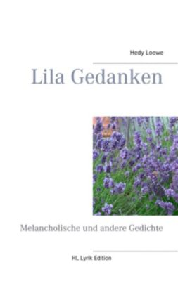 Lila Gedanken, Hedy Loewe