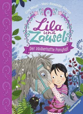 Lila und Zausel - Der zauberhafte Ponyhof, Gina Mayer