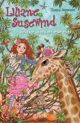 Liliane Susewind - Giraffen übersieht man nicht, Tanya Stewner