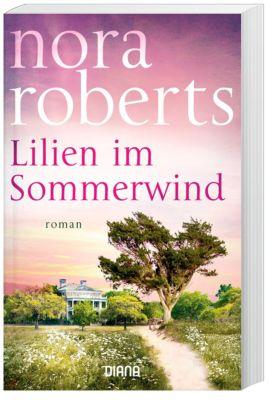 Lilien im Sommerwind, Nora Roberts