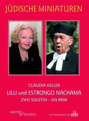 Lilli und Estrongo Nachama - Claudia Keller |