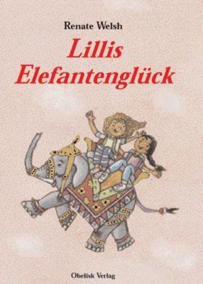Lillis Elefantenglück, Renate Welsh