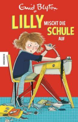 Lilly mischt die Schule auf, Enid Blyton