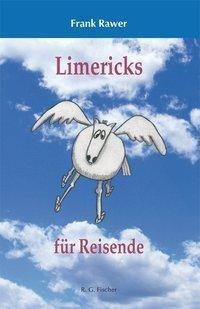 Limericks für Reisende - Frank Rawer |