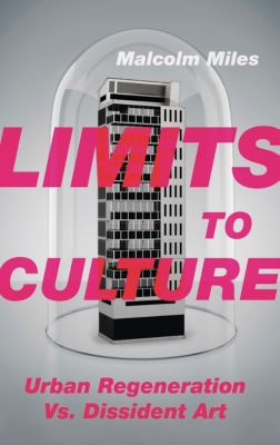 Limits to Culture, Malcolm Miles