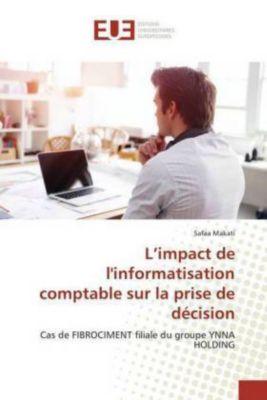 L'impact de l'informatisation comptable sur la prise de décision, Safaa Makati