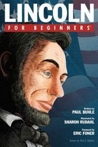Lincoln For Beginners, Paul Buhle