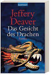 Lincoln Rhyme Band 4: Das Gesicht des Drachen, Jeffery Deaver