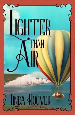 Linda Hoover Books: Lighter Than Air, Linda Hoover