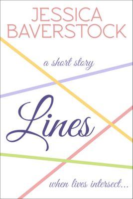Lines: A Short Story, Jessica Baverstock
