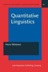 Linguistic and Literary Studies in Eastern Europe: Quantitative Linguistics, Marie Tesitelova
