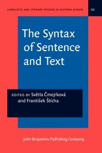 Linguistic and Literary Studies in Eastern Europe: Syntax of Sentence and Text