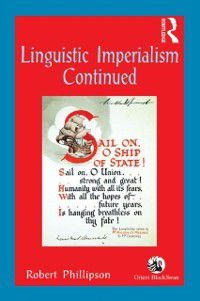 Linguistic Imperialism Continued, Robert Phillipson