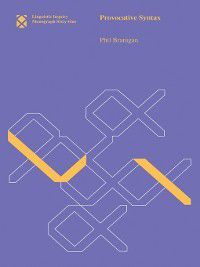 Linguistic Inquiry Monographs: Provocative Syntax, Phil Branigan