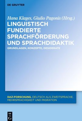 Linguistisch fundierte Sprachförderung und Sprachdidaktik