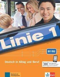 Linie 1: Kurs- und Übungsbuch B1+/B2 mit Audios und Videos, Ulrike Moritz, Margret Rodi, Lutz Rohrmann