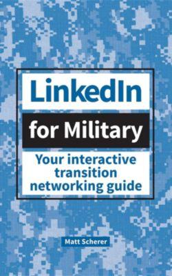LinkedIn for Military, Matt Scherer