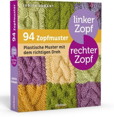 Linker Zopf - rechter Zopf: 94 Zopfmuster, Judith Durant