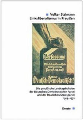 Linksliberalismus in Preußen, 2 Halbbde., Volker Stalmann