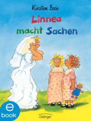 Linnea: Linnea macht Sachen, Kirsten Boie