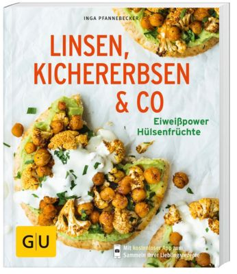Linsen, Kichererbsen & Co. - Inga Pfannebecker  