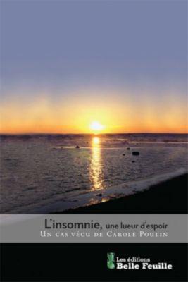 L'insomnie, une lueur d'espoir, Carole Poulin