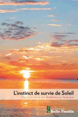L'instinct de survie de Soleil, Gabrielle Simard