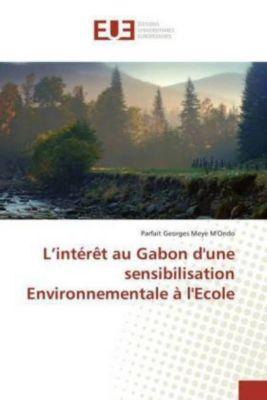 L'intérêt au Gabon d'une sensibilisation Environnementale à l'Ecole