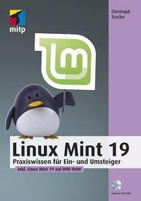 Linux Mint 19, m. DVD-ROM, Christoph Troche