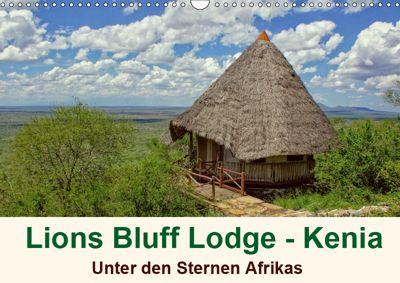 Lions Bluff Lodge - Kenia. Unter den Sternen Afrikas (Wandkalender 2019 DIN A3 quer), Susan Michel / CH