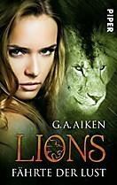 Lions: Lions - Fährte der Lust