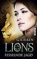 Lions: Lions - Fesselnde Jagd