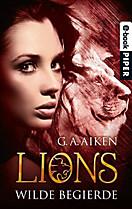Lions: Lions - Wilde Begierde