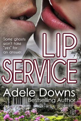 Lip Service, Adele Downs