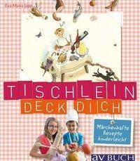 Lipp, E: Tischlein deck' dich - Eva Maria Lipp  