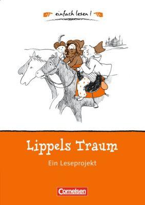 Lippels Traum, Ein Leseprojekt, Caroline Roeder