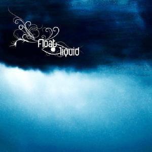 Liquid, Float