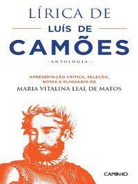 Lírica de Luís de Camões--Antologia, Maria Vitalina Leal de Matos