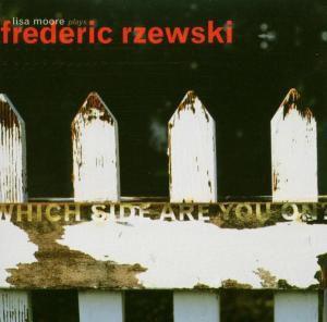 Lisa Moore Plays Frederic Rzewsk, Lisa Moore