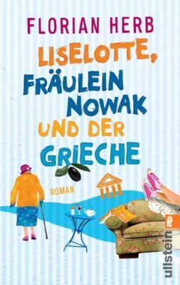 Liselotte, Fräulein Nowak und der Grieche, Florian Herb