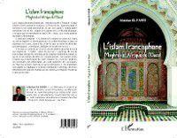 L'ISLAM FRANCOPHONE - Maghrebt Afrique de l'Ouest, Abdeslam El Farri