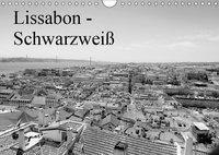 Lissabon - Schwarzweiß (Wandkalender 2019 DIN A4 quer), Bernd Lutz