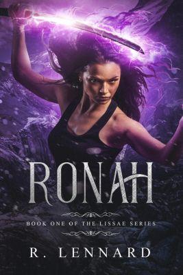 Lissae: Ronah (Lissae, #1), R. Lennard