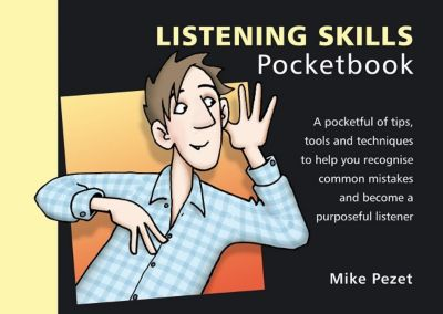 Listening Skills Pocketbook, Mike Pezet