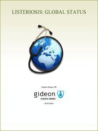 Listeriosis: Global Status, Stephen Berger