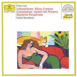 Liszt: Dreams of Love, Consolations, Sonnets of Petrarca, Rigoletto Paraphrase, Daniel Barenboim