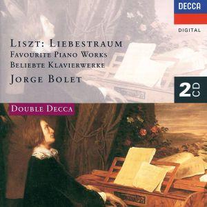 Liszt: Liebestraum - Favourite Piano Works, Jorge Bolet