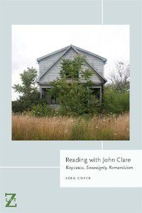 Lit Z: Reading with John Clare, Sara Guyer