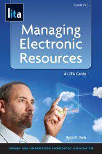 LITA Guide: Managing Electronic Resources