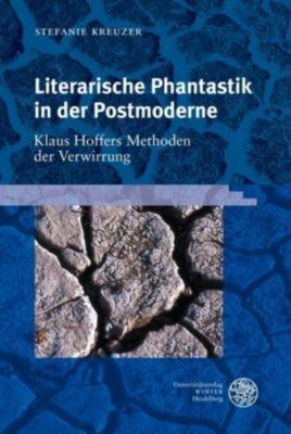 Literarische Phantastik in der Postmoderne, Stefanie Kreuzer